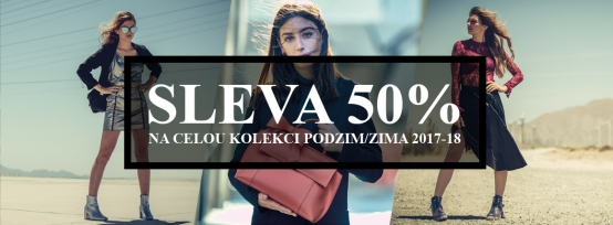 50% sleva na celou kolekci Podzim/Zima 2017-18